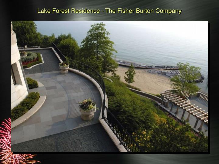 Lake Forest Residence - The Fisher Burton Company