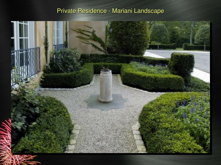 Private residence mariani landscape