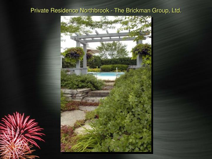 Private Residence Northbrook - The Brickman Group, Ltd.