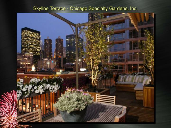 Skyline Terrace - Chicago Specialty Gardens, Inc.