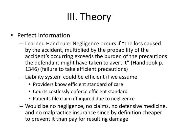 III. Theory