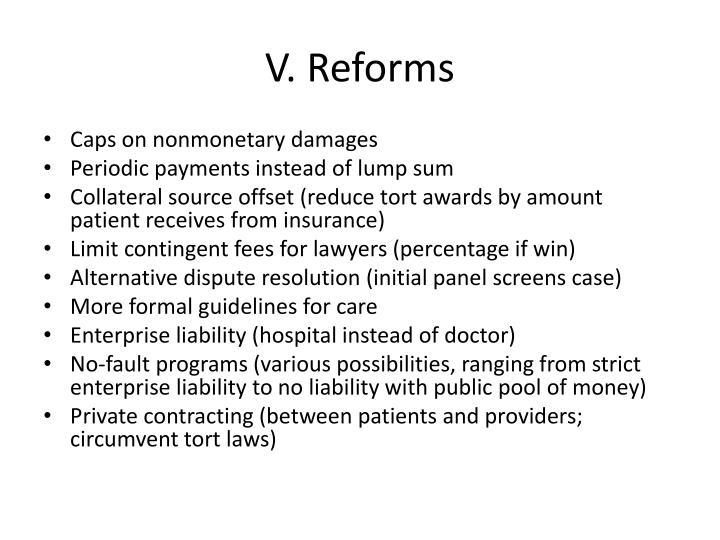 V. Reforms