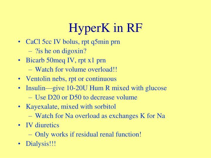 HyperK in RF