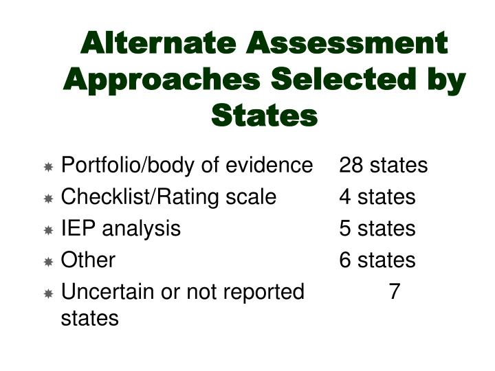 Alternate Assessment Approaches Selected by States