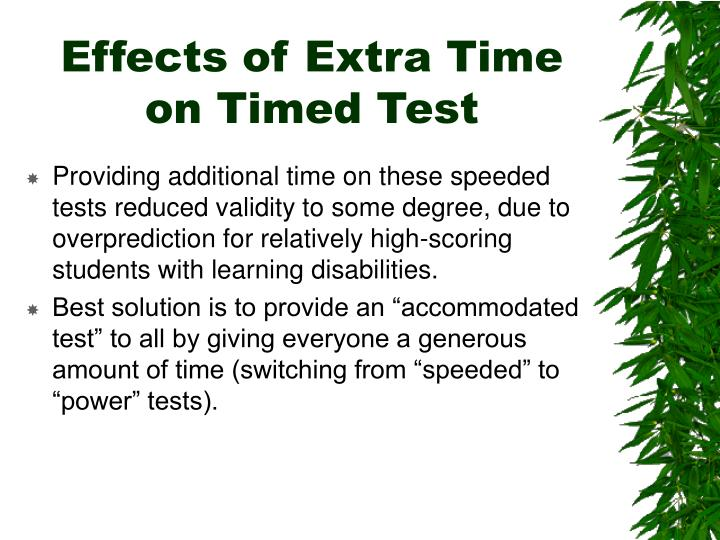 Effects of Extra Time on Timed Test