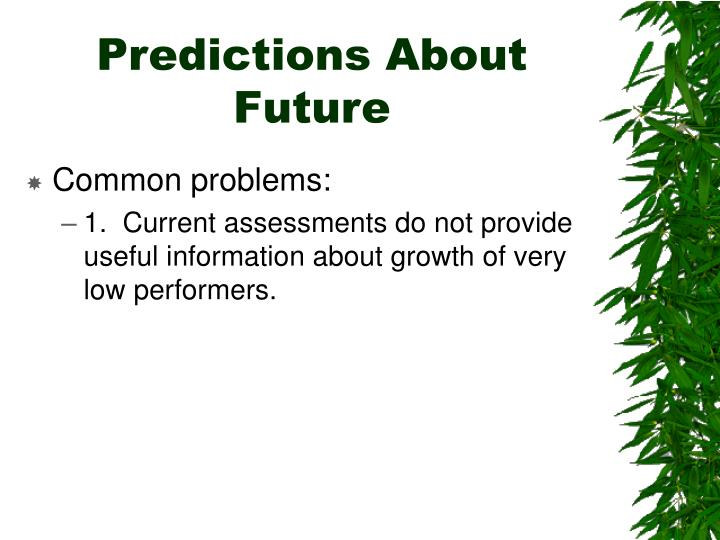 Predictions About Future