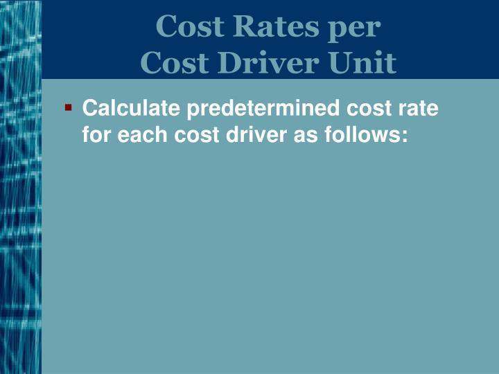 Cost Rates per
