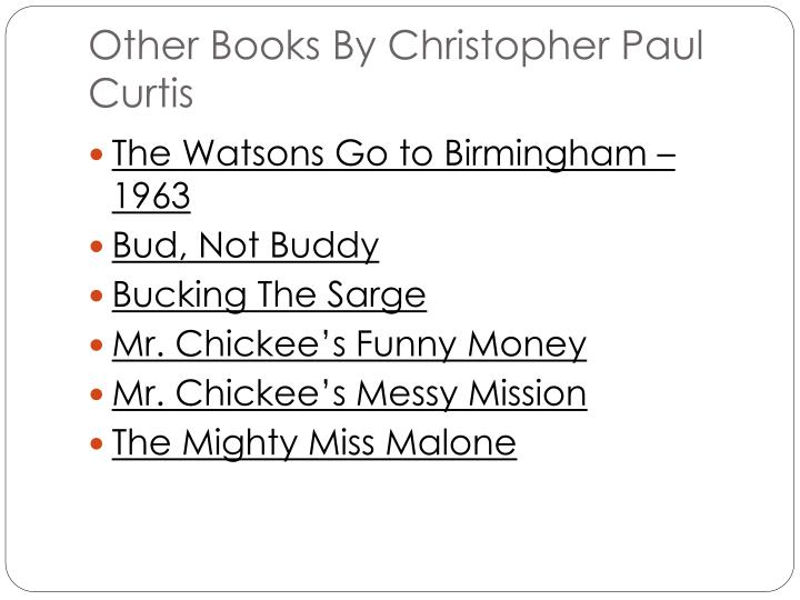 Other Books By Christopher Paul Curtis