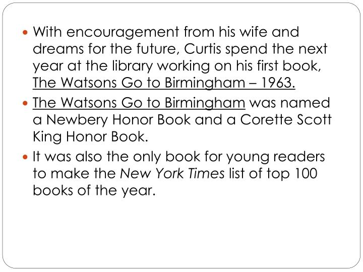 With encouragement from his wife and dreams for the future, Curtis spend the next year at the library working on his first book,