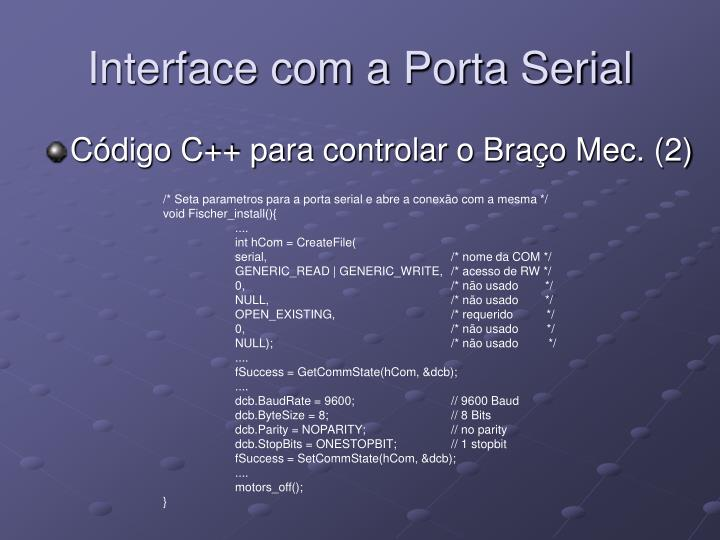 Interface com a Porta Serial
