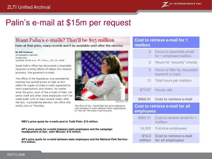 Palin's e-mail at $15m per request