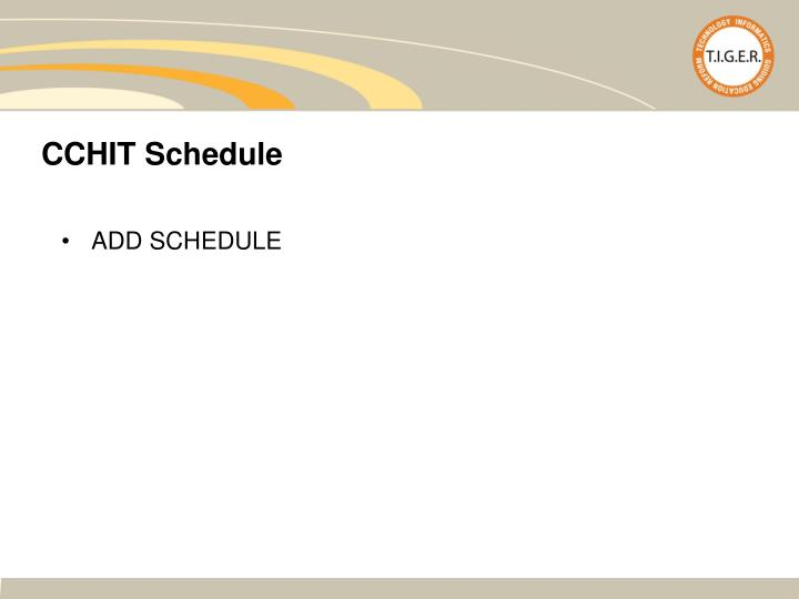 CCHIT Schedule