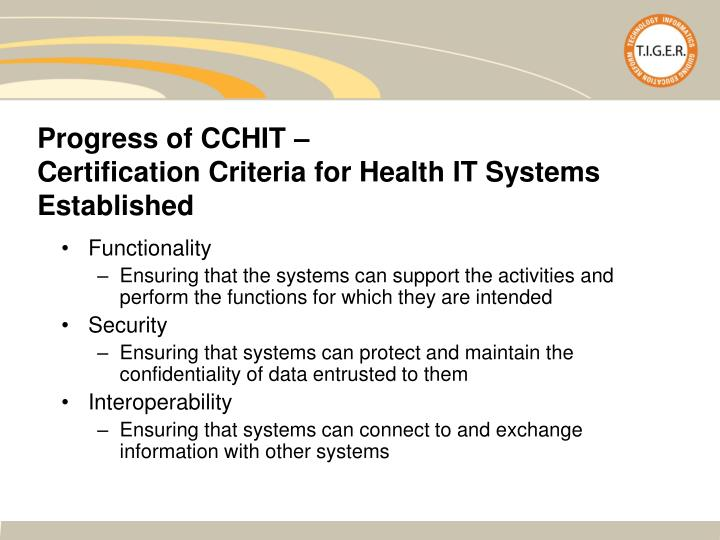 Progress of CCHIT –