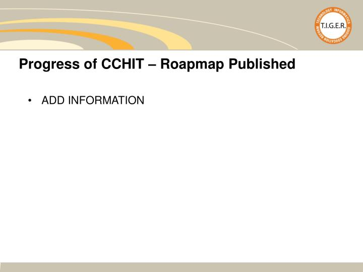 Progress of CCHIT – Roapmap Published