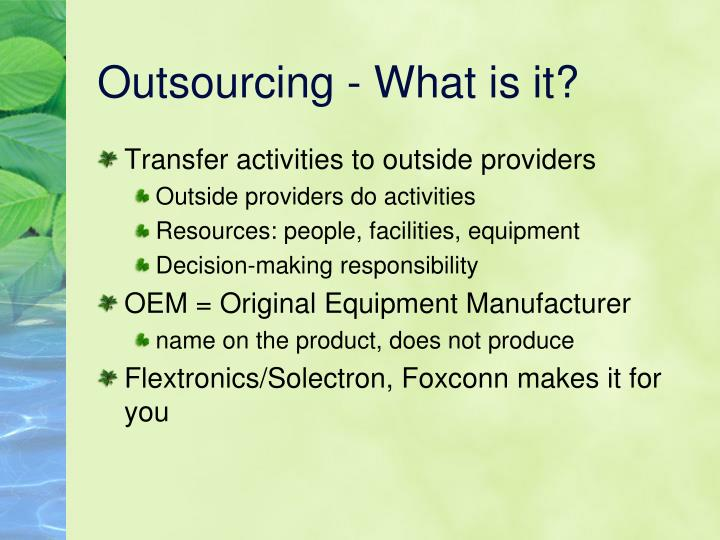 Outsourcing - What is it?