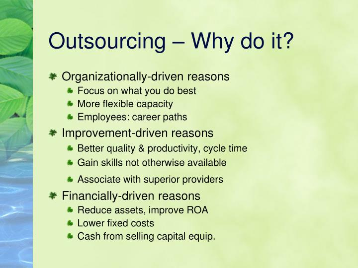 Outsourcing – Why do it?