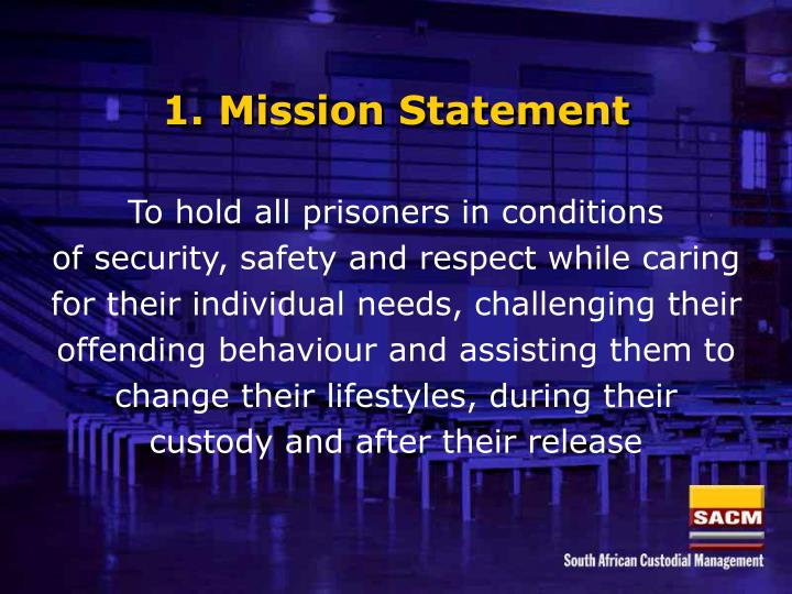 1. Mission Statement