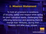 1 mission statement