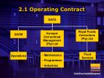 2 1 operating contract