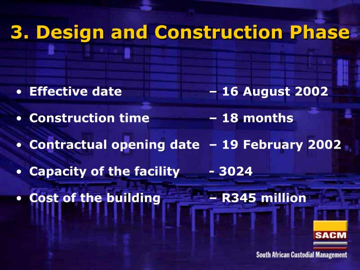 3. Design and Construction Phase