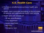 4 4 health care