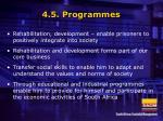 4 5 programmes