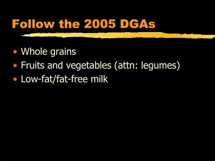 Follow the 2005 DGAs