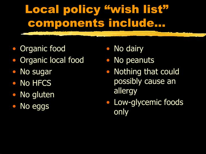 "Local policy ""wish list"""