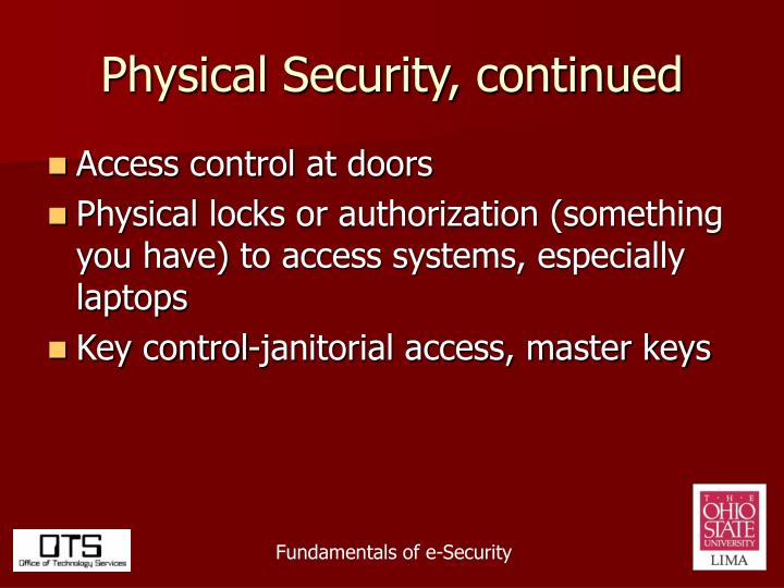 Physical Security, continued