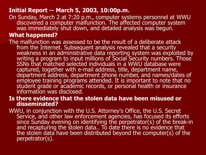 Initial Report ‑‑ March 5, 2003, 10:00p.m.