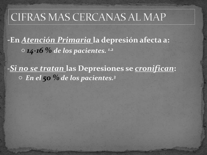 CIFRAS MAS CERCANAS AL MAP