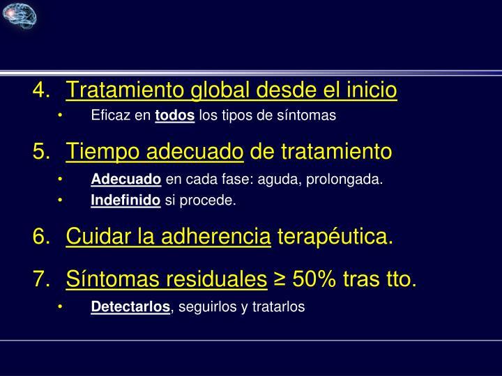 Tratamiento global desde el inicio