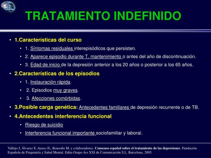 tratamiento INDEFINIDO