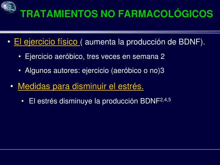 TRATAMIENTOS NO FARMACOLÓGICOS