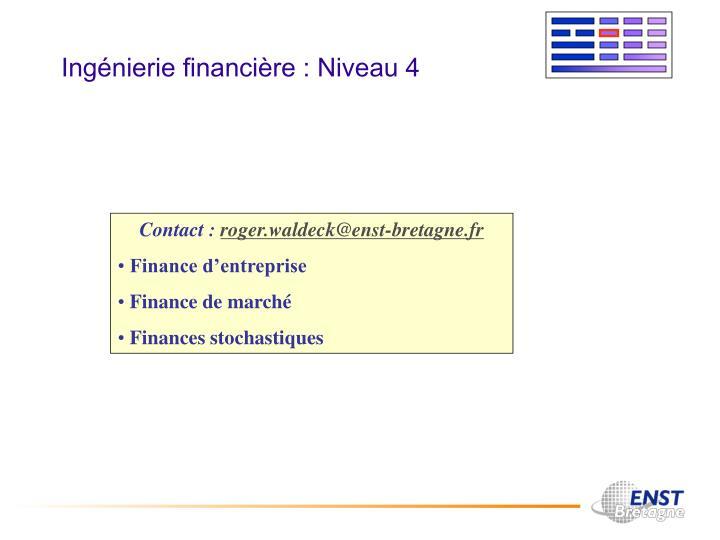 Ingénierie financière : Niveau 4