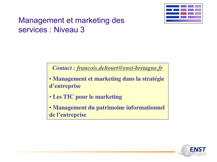 Management et marketing des services : Niveau 3