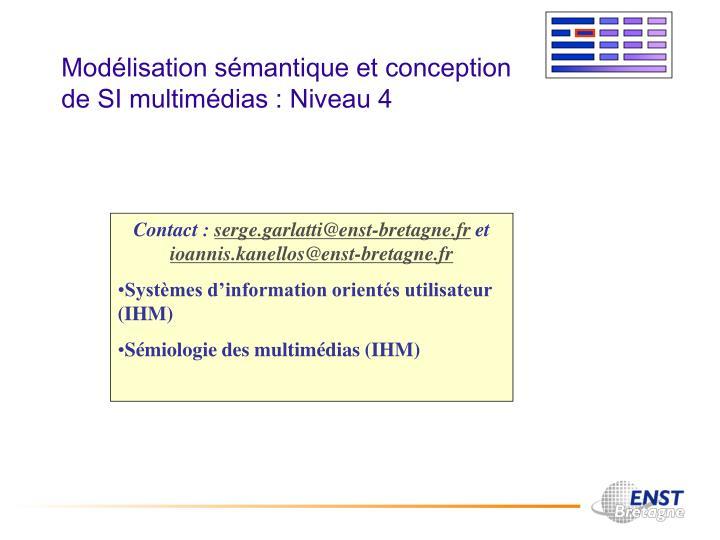Modélisation sémantique et conception de SI multimédias : Niveau 4