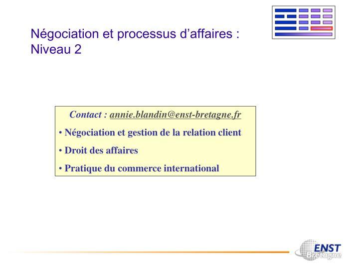 Négociation et processus d'affaires : Niveau 2