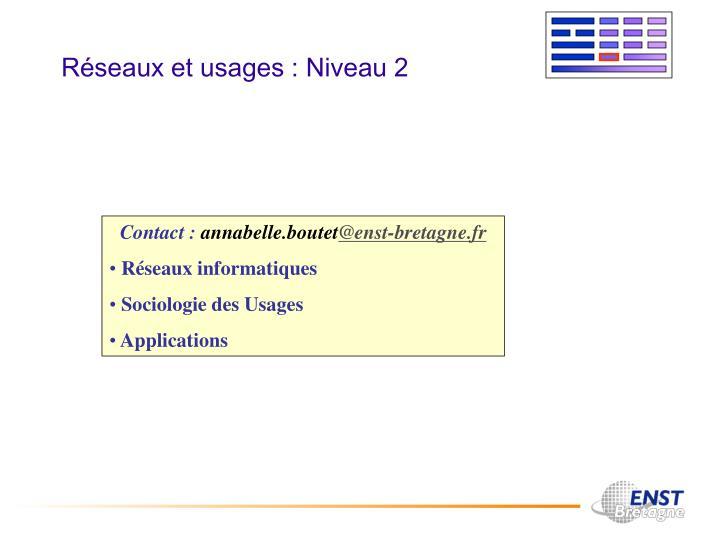Réseaux et usages : Niveau 2