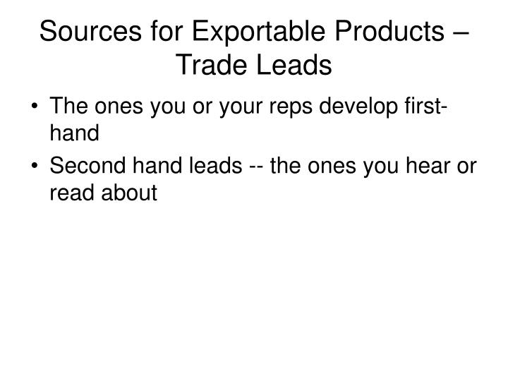 Sources for exportable products trade leads