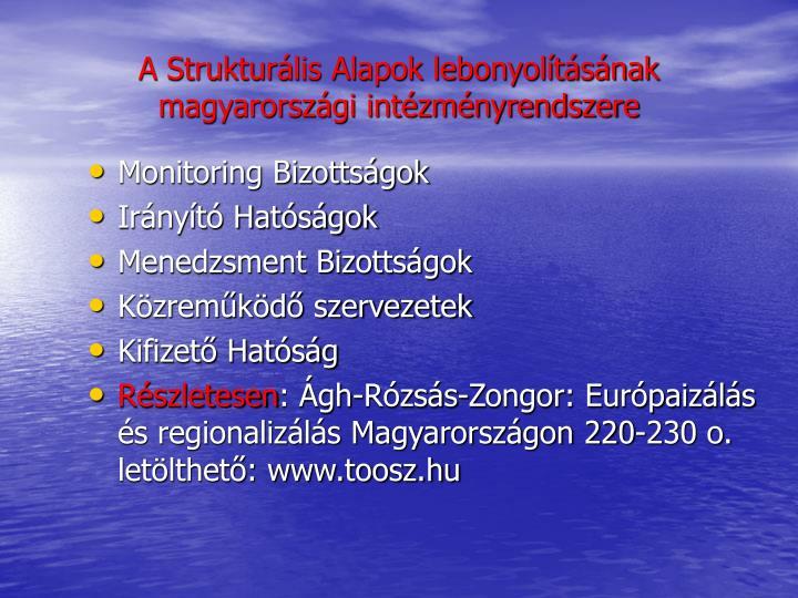 A Strukturális Alapok lebonyolításának magyarországi intézményrendszere