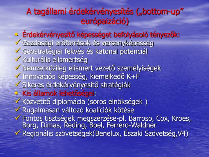 """A tagállami érdekérvényesítés (""""bottom-up"""" európaizáció)"""