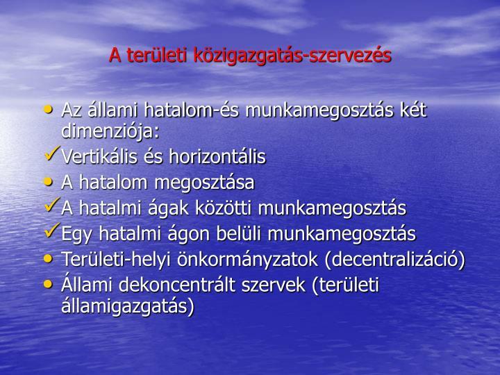 A területi közigazgatás-szervezés