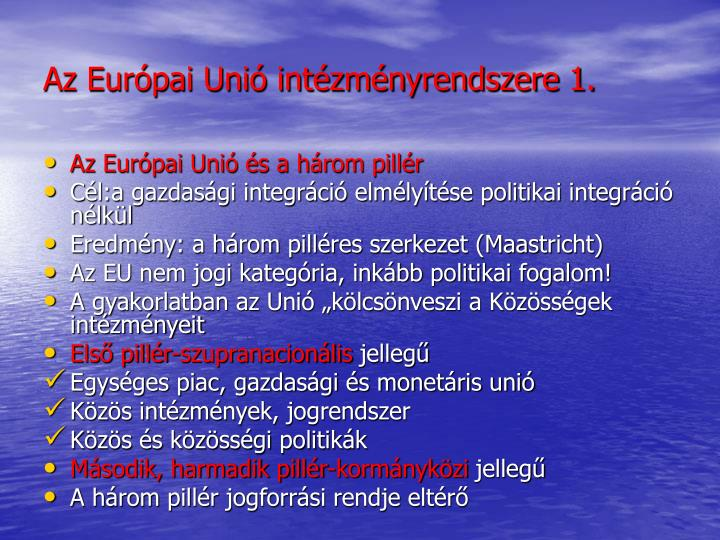 Az Európai Unió intézményrendszere 1.