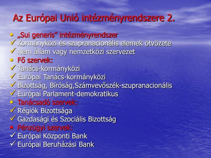 Az Európai Unió intézményrendszere 2.