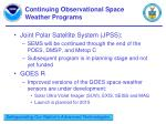 continuing observational space weather programs