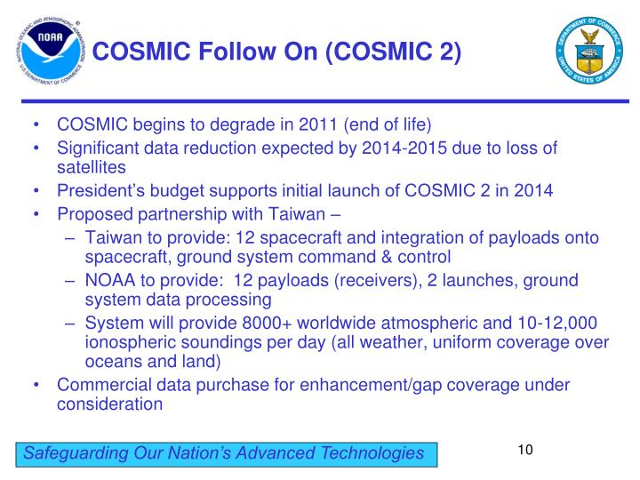 COSMIC Follow On (COSMIC 2)