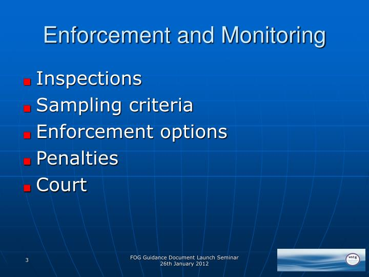 Enforcement and Monitoring