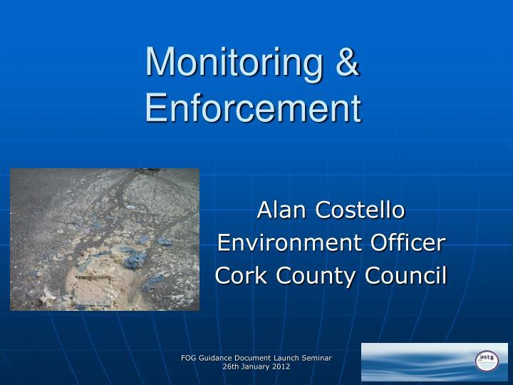 Monitoring & Enforcement