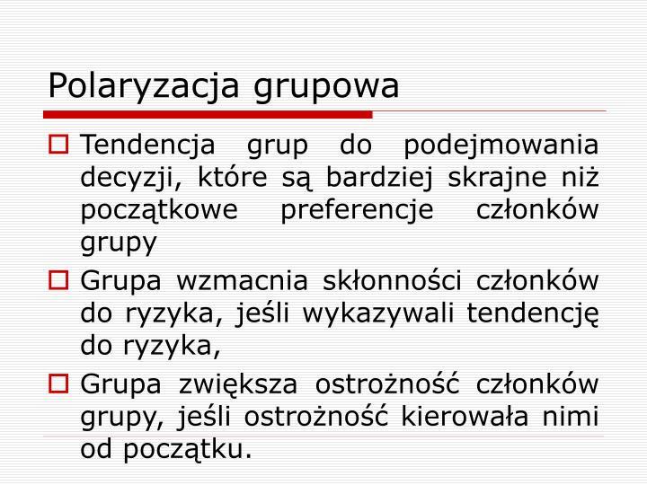 Polaryzacja grupowa